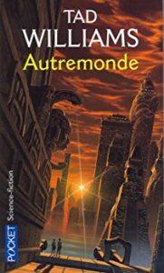 Autremonde-Un livre de Tad Williams