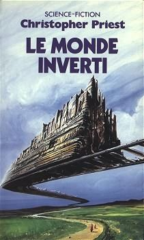 Livre Le Monde Inverti de Christopher Priest