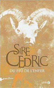 Sire Cédric-Du Feu de l'Enfer
