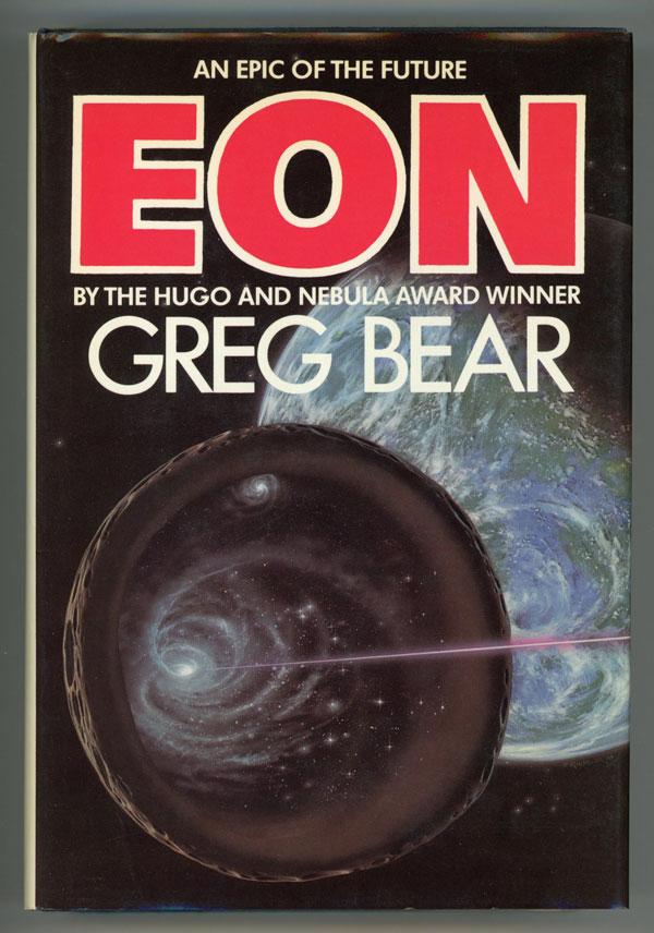Greg Bear - Eon, première édition