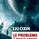Le problème à trois corps de Liu Cixin